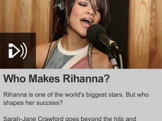 BBC Radio 1 and 1Xtra – Who Makes Rihanna?